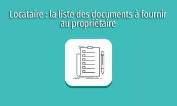 Liste Document Locataire Founir Proprio